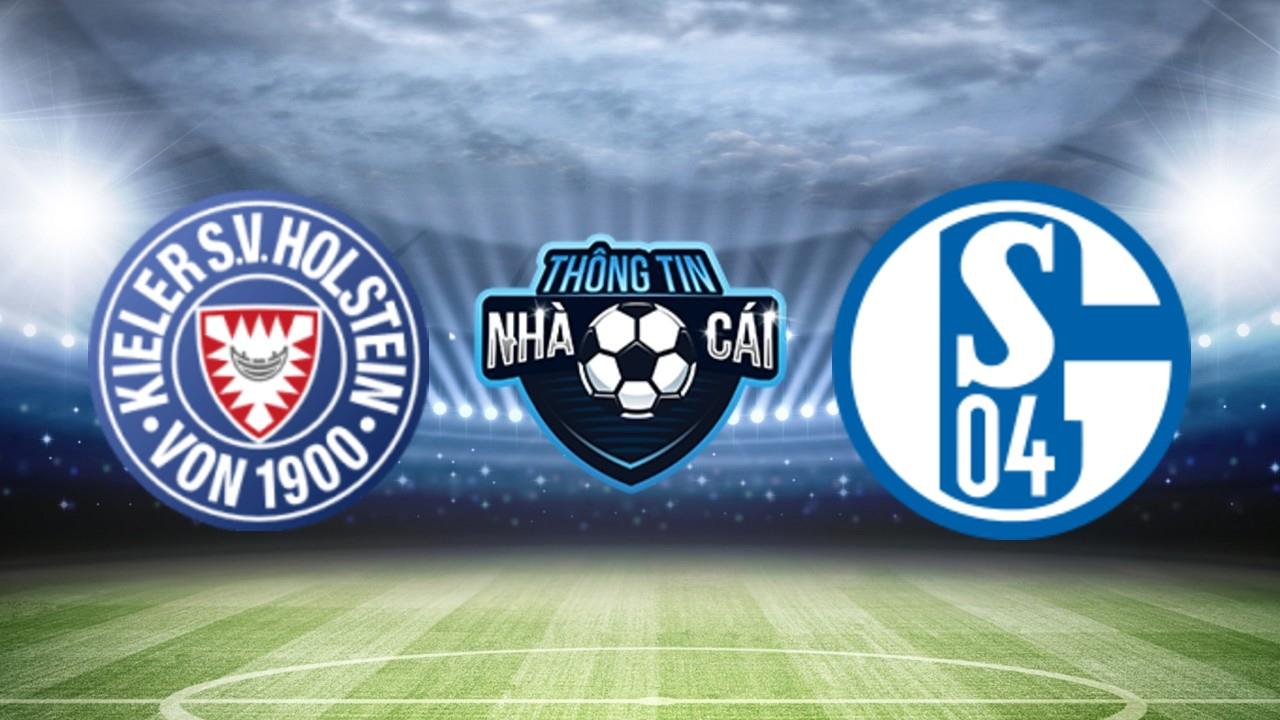 Soi Kèo nhà cái Holstein Kiel vs FC Schalke , ngày 01/08: Nắm giữ lợi thế