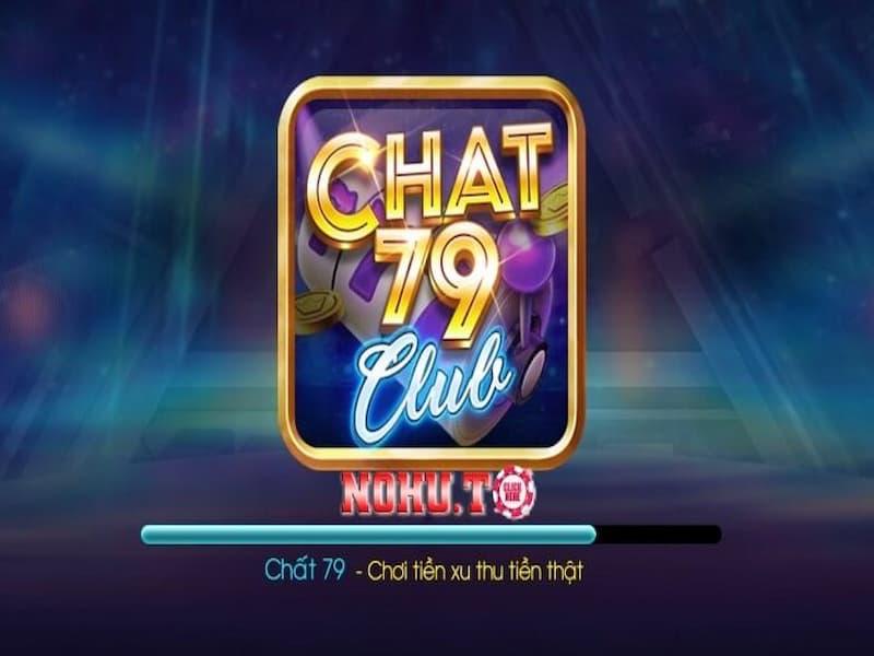 Chat79 – cổng game đổi thưởng hiện đại, uy tín số 1 hiện nay