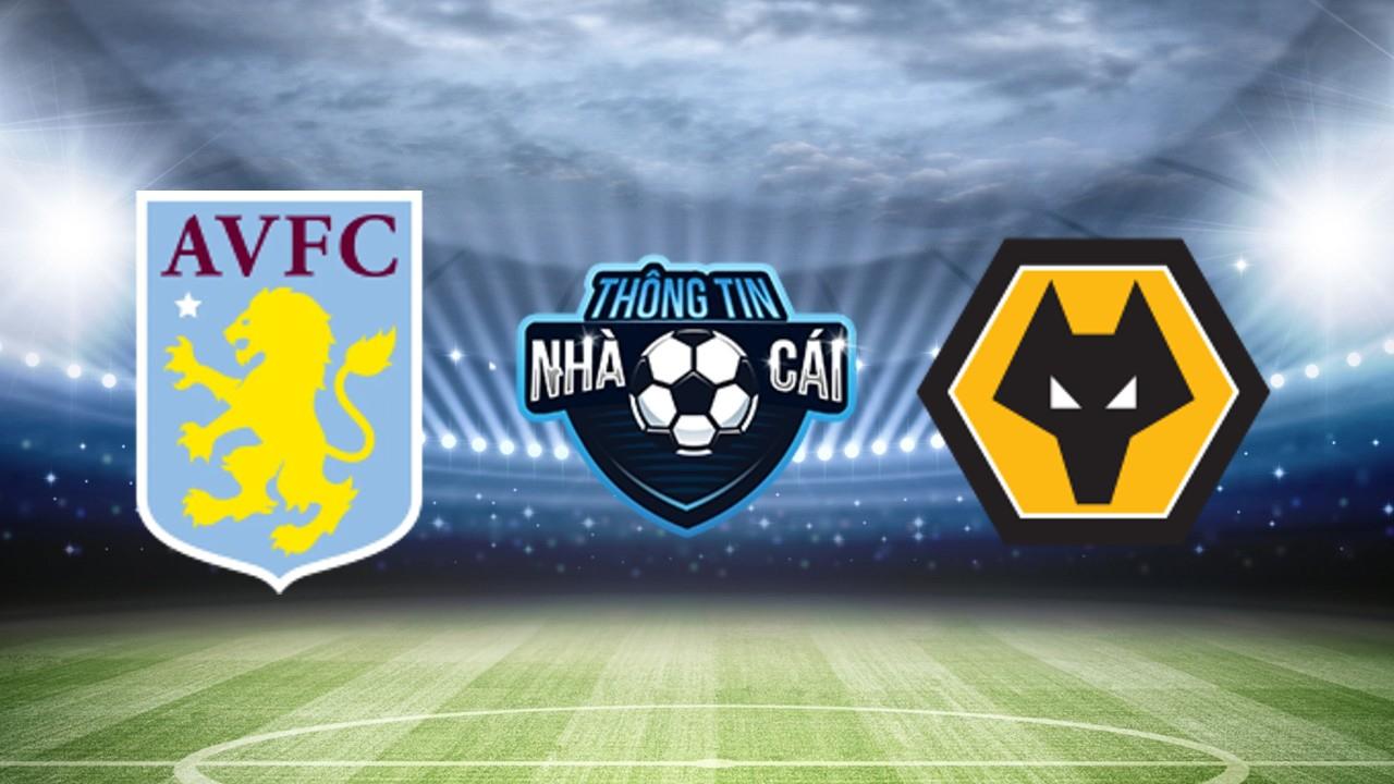 Soi Kèo nhà cái Aston Villa vs Wolves, ngày 16/10/2021: Khách có 1 điểm