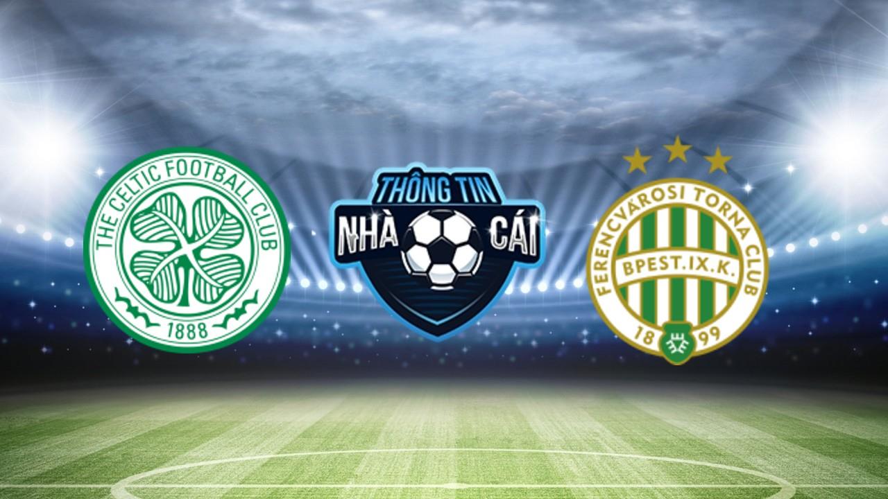 Soi Kèo nhà cái Celtic vs Ferencvarosi TC, ngày 19/10/2021: Bất phân thắng bại