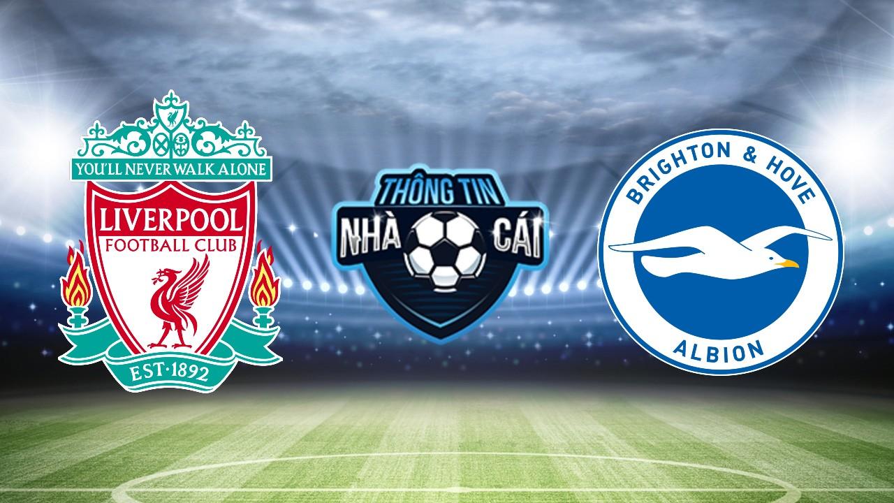 Soi kèo nhà cái Liverpool vs Brighton, ngày 30/10/2021: Đẳng cấp vượt trội