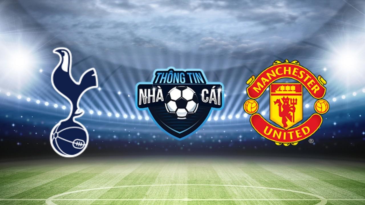 Soi Kèo nhà cái Tottenham vs Manchester United, ngày 30/10/2021: Đôi bên cởi mở